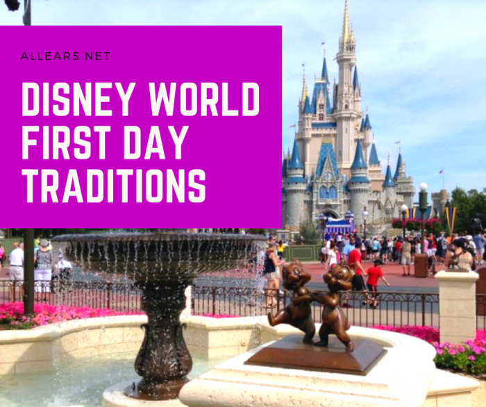 Disney world first day traditions