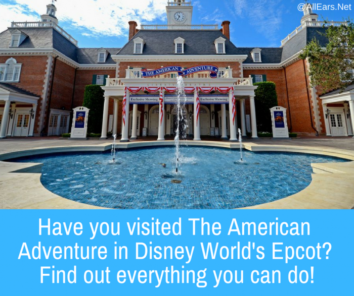American Adventure in Disney World's Epcot