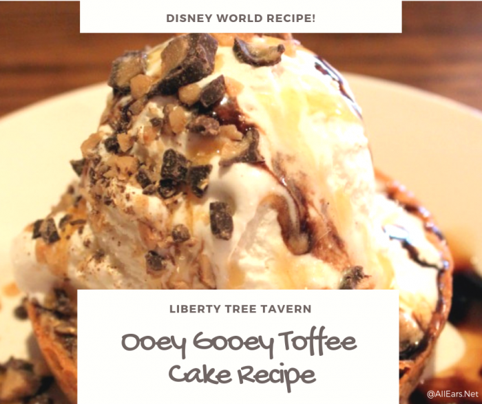 Disney World Ooey Gooey Toffee Cake Recipe