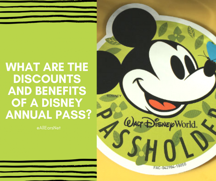 Annual Pass Information and Benefits - AllEars Net