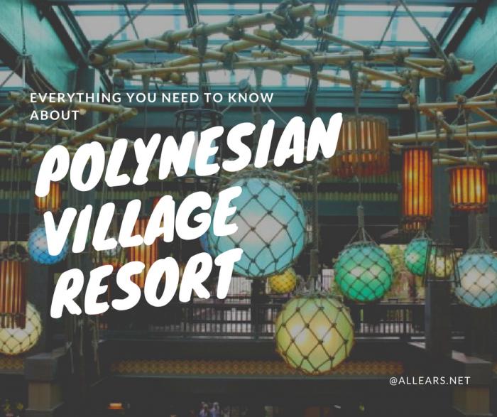 Disney World Polynesian Village Resort