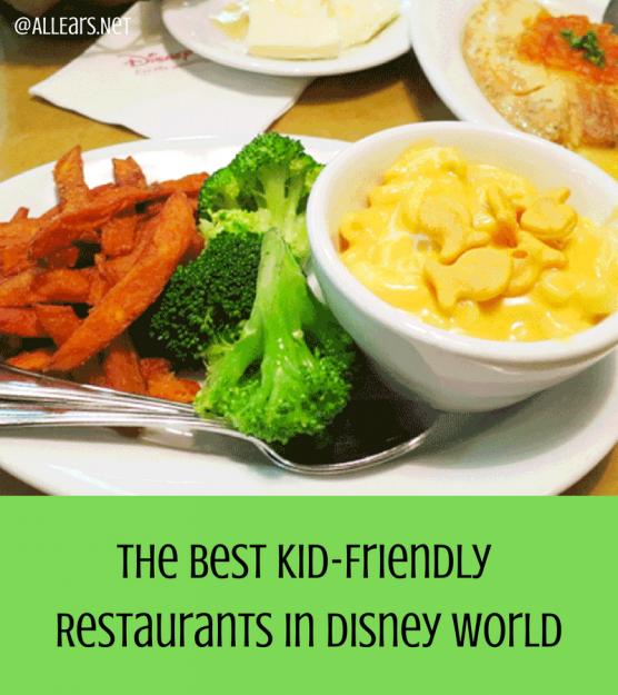The Best Kid-Friendly Restaurants in Disney World