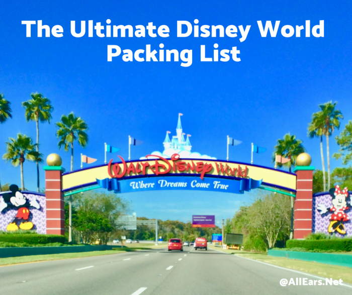The Ultimate Disney World Packing List