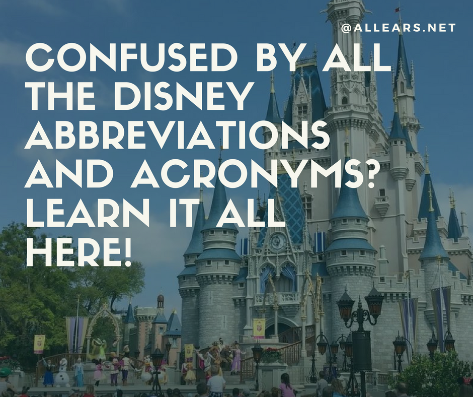 Common Disney Abbreviations And Acronyms
