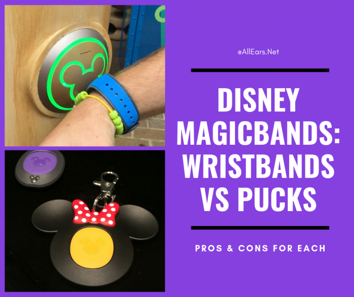 MagicBands Wristbands vs Pucks