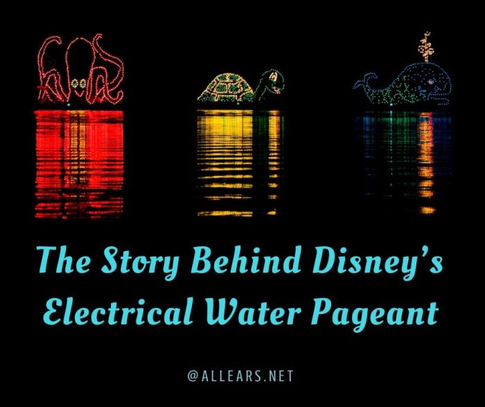 The Story Behind Disney's Electrial Water Pageant