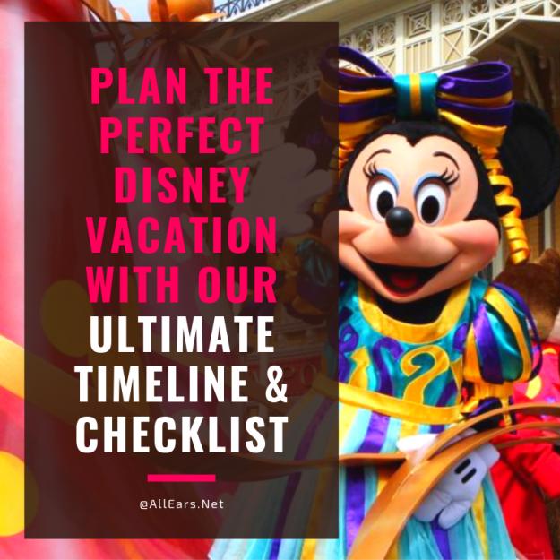 Ultimate Disney Vacation Planning Timeline & Checklist