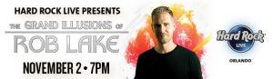 Magician Rob Lake at Hard Rock Orlando