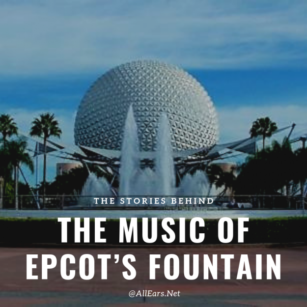 The Music of Epcot's Fountain