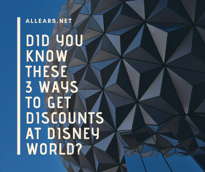 Did You Know These Tips To Get Great Discounts at Walt Disney World_