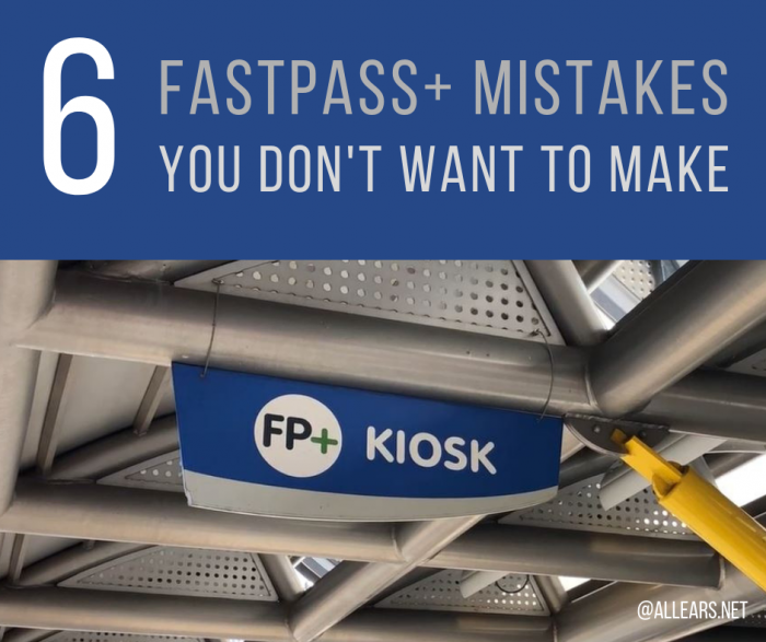 Fastpass+ mistakes