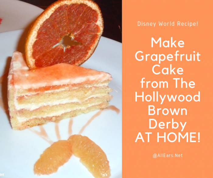 Grapefruit Cake from The Hollywood Brown Derby Recipe
