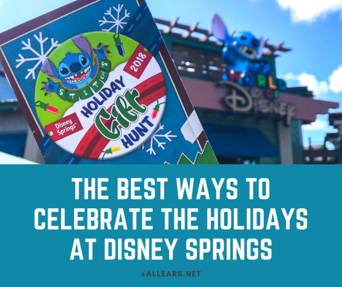 The Best Ways to Celebrate the Holidays at Disney Springs