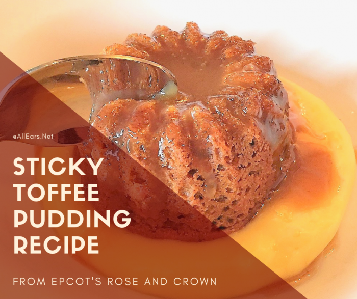 Sticky Toffee Pudding Disney World Recipe