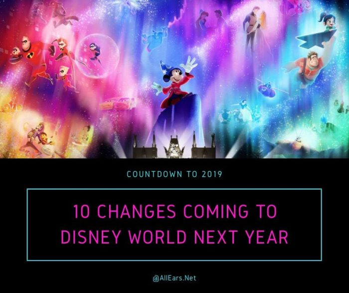 10 Changes Coming To Disney World in 2019