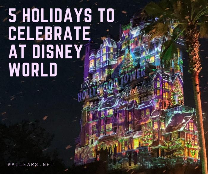 5 Holidays to Celebrate at Disney World