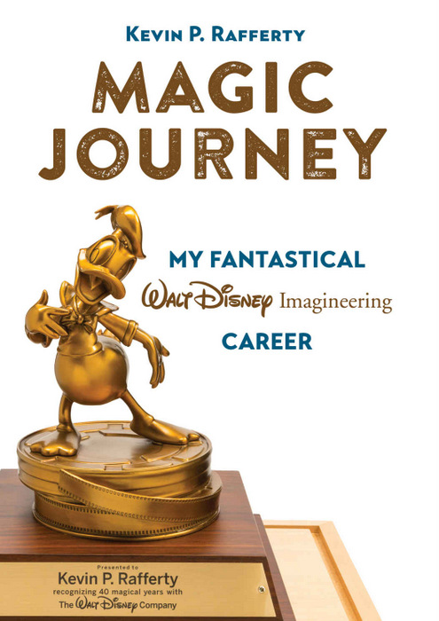 "Book Review: ""Magic Journey: My Fantastical Walt Disney Imagineering Career"" by Kevin P. Rafferty - AllEars.Net"