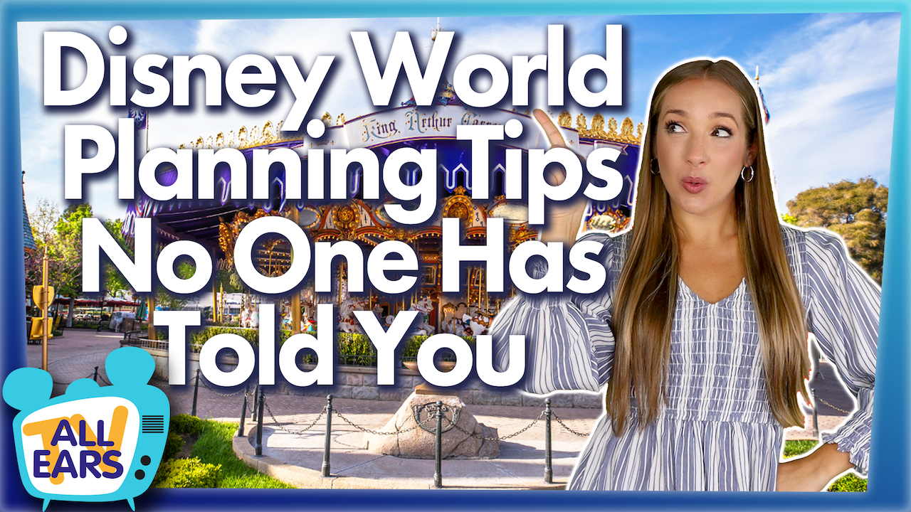 AllEars TV: Disney World Planning Tips No One Has Told You - AllEars.Net