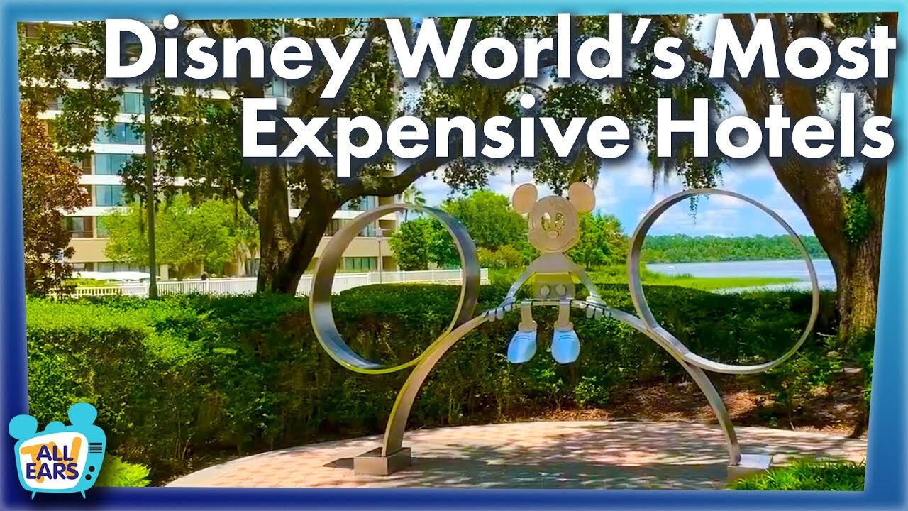 AllEars TV: Disney World's Most Expensive Hotels - AllEars.Net
