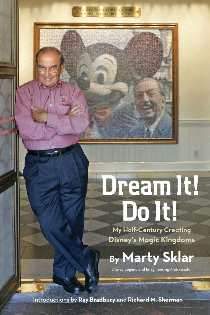 Dream It! Do It! Marty Sklar