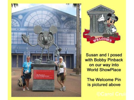 Bobby Pinback welcomed Susan and I to World ShowPlac