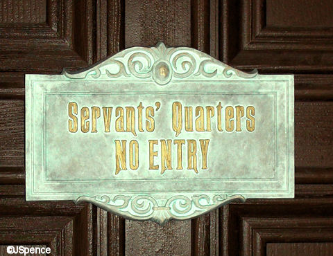 Servants' Quarters No Entry