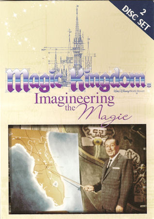 Magic Kingdom -- Imagineering the Magic