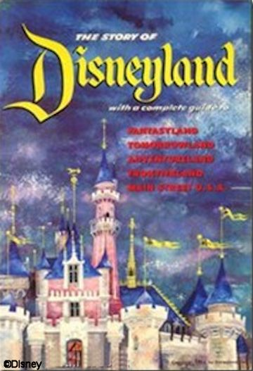 The Story of Disneyland