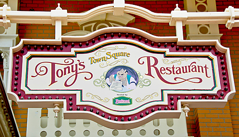 Tony's Town Square Restaurant sign at the Magic Kingdom