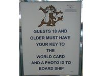Sign - Guests 18 and older need photo ID and Key to the World Card