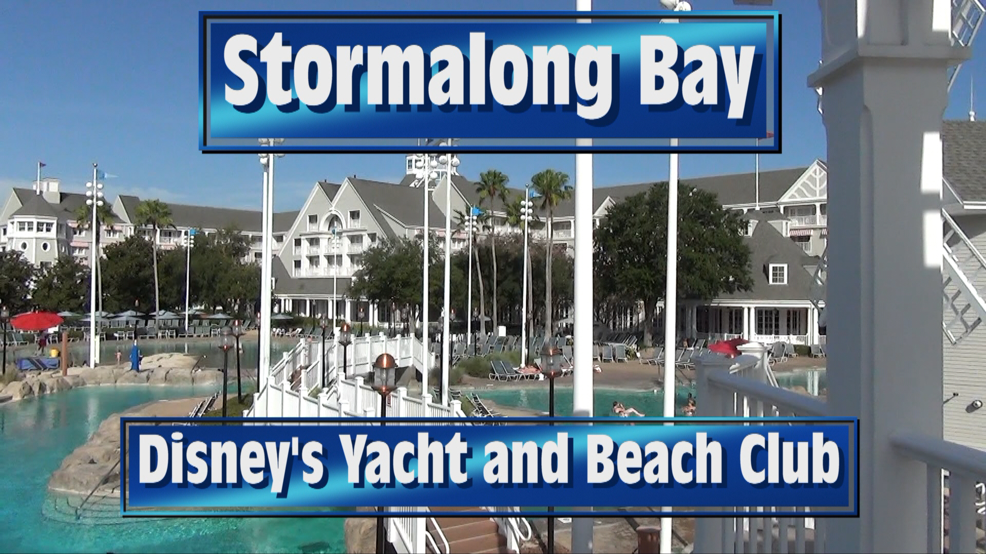 Cool Off with this Tour of Stormalong Bay at Disney's Yacht and Beach Club - VIDEO