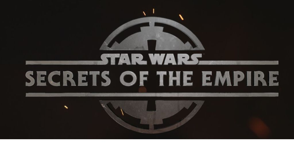 Star Wars: Secrets of the Empire Coming This Holiday Season