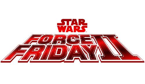 Registration for Force Friday II Begins Aug 31