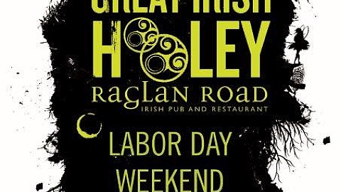 Raglan Road Hosting Great Irish Hooley Labor Day Weekend