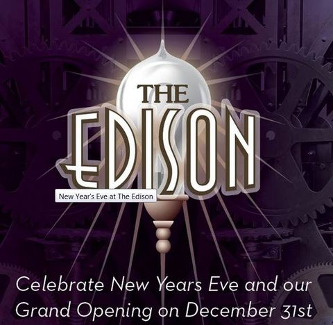 The Edison To Host New Year's Eve Grand Opening