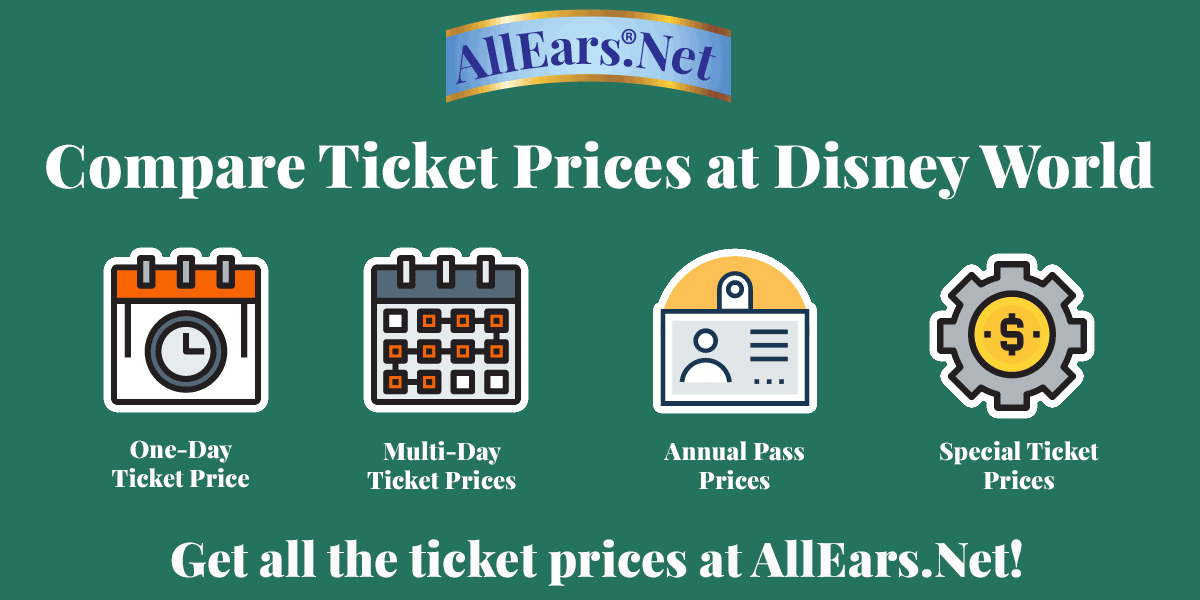 Compare ticket prices at Walt Disney World | AllEars.net