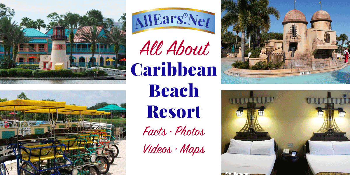 All About Disneys Caribbean Beach Resort At Walt Disney World