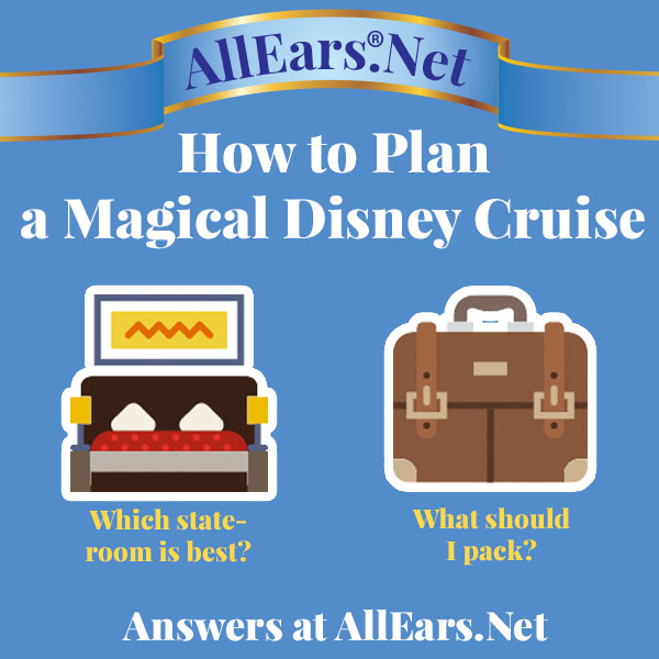 Your Guide to a Magical Disney Cruise | AllEars.net | AllEars.net
