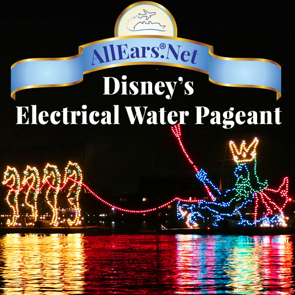 How to See Disney's Electrical Water Pageant | AllEars.net | AllEars.net