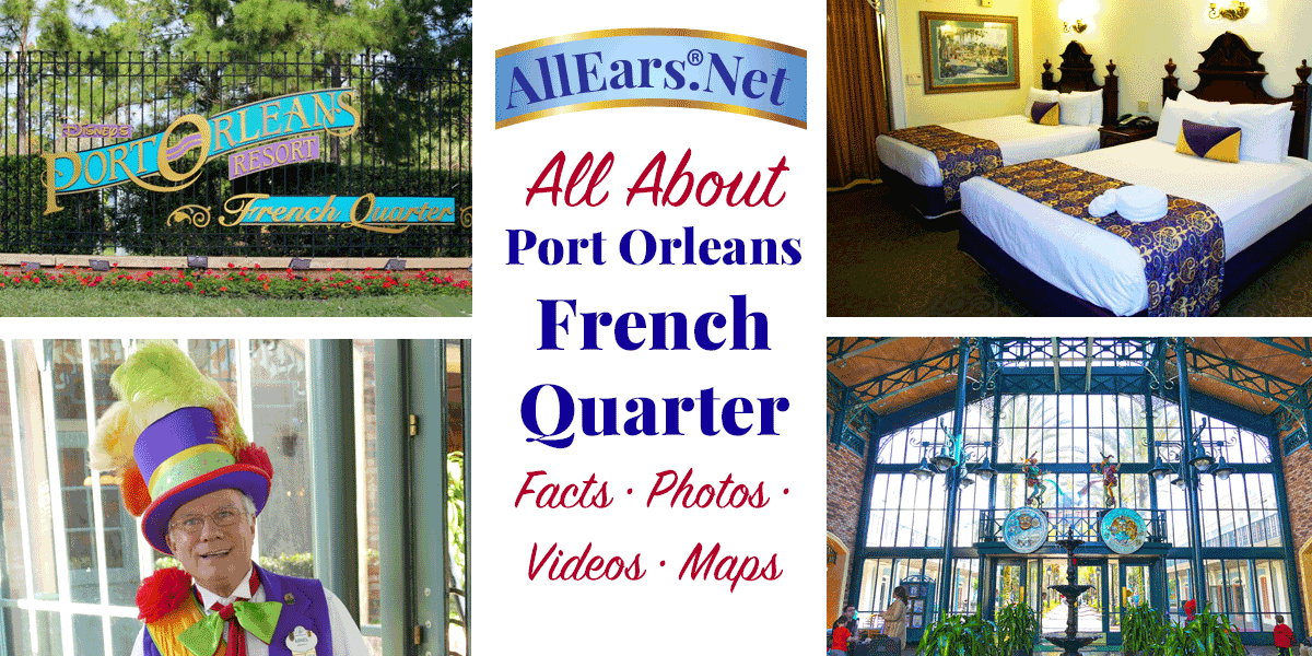 All About Disney's Port Orleans French Quarter Resort | Walt Disney World Hotel | AllEars.net | AllEars.net