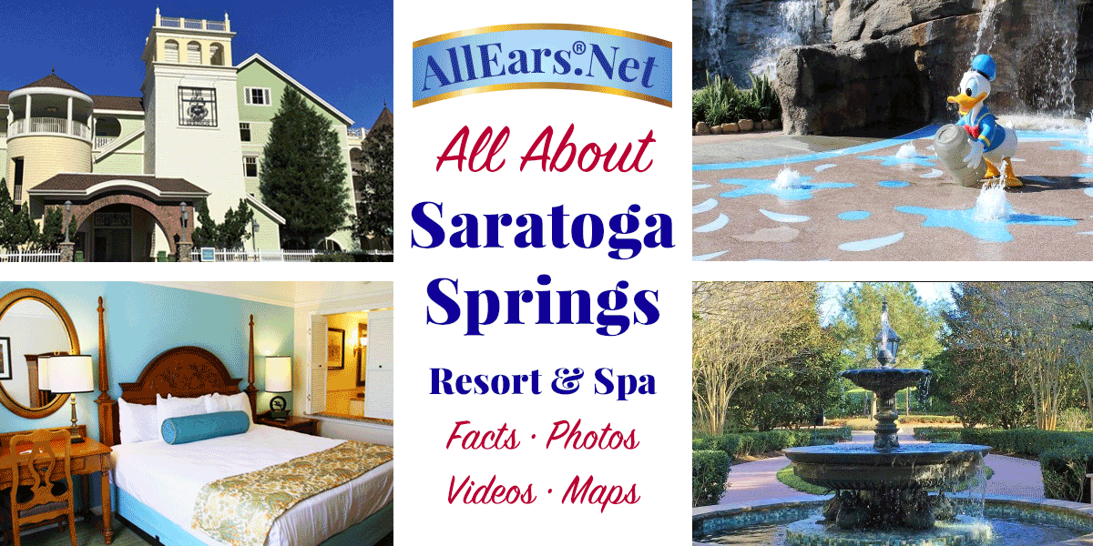 Saratoga Springs Resort and Spa - Disney Vacation Club Resort ...