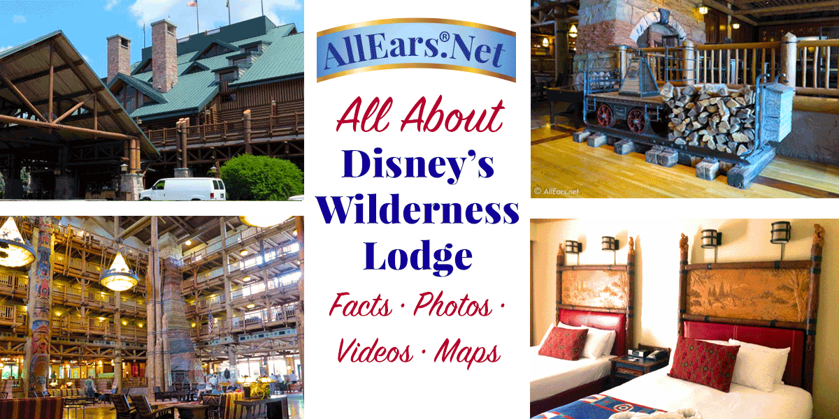 Disney S Wilderness Lodge Fact Sheet