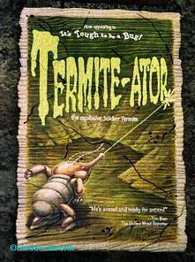 Termite-ator Sign from Tough to be a Bug
